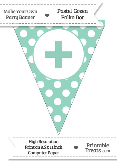 Pastel Green Polka Dot Pennant Flag with Plus Sign from PrintableTreats.com