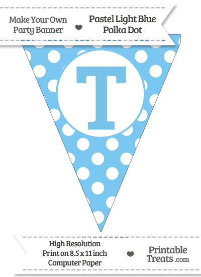 Pastel Light Blue Polka Dot Pennant Flag Capital Letter T from PrintableTreats.com