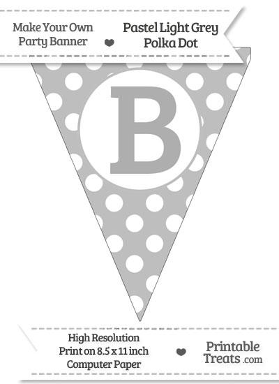 Pastel Light Grey Polka Dot Pennant Flag Capital Letter B from PrintableTreats.com