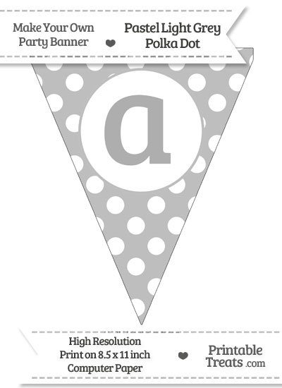 Pastel Light Grey Polka Dot Pennant Flag Lowercase Letter A from PrintableTreats.com