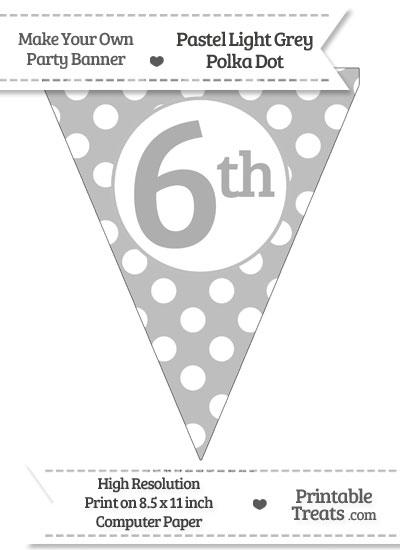 Pastel Light Grey Polka Dot Pennant Flag Ordinal Number 6th from PrintableTreats.com