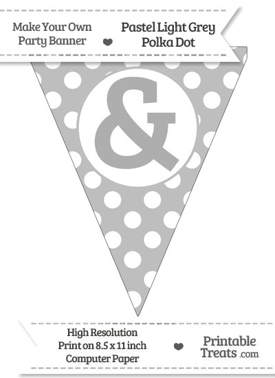 Pastel Light Grey Polka Dot Pennant Flag with Ampersand from PrintableTreats.com