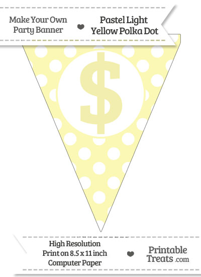 Pastel Light Yellow Polka Dot Pennant Flag with Dollar Sign from PrintableTreats.com