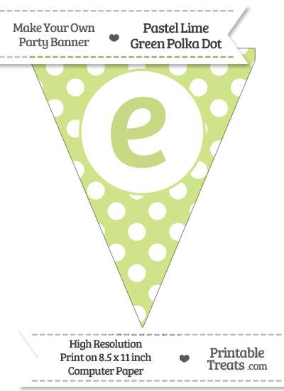 Pastel Lime Green Polka Dot Pennant Flag Lowercase Letter E from PrintableTreats.com