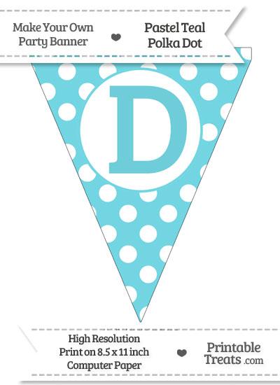Pastel Teal Polka Dot Pennant Flag Capital Letter D from PrintableTreats.com