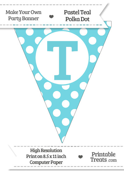 Pastel Teal Polka Dot Pennant Flag Capital Letter T from PrintableTreats.com