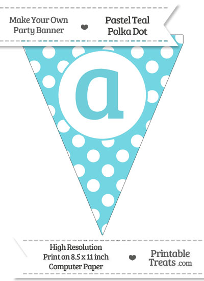 Pastel Teal Polka Dot Pennant Flag Lowercase Letter A from PrintableTreats.com