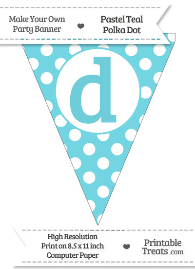 Pastel Teal Polka Dot Pennant Flag Lowercase Letter D from PrintableTreats.com