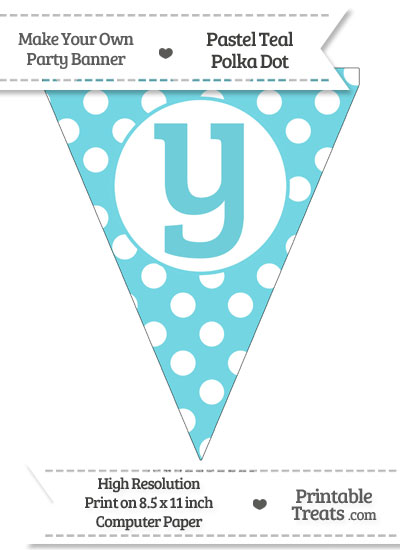 Pastel Teal Polka Dot Pennant Flag Lowercase Letter Y from PrintableTreats.com