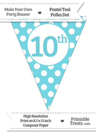 Pastel Teal Polka Dot Pennant Flag Ordinal Number 10th from PrintableTreats.com