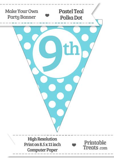 Pastel Teal Polka Dot Pennant Flag Ordinal Number 9th from PrintableTreats.com