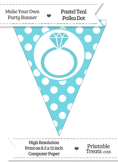 Pastel Teal Polka Dot Pennant Flag with Engagement Ring from PrintableTreats.com