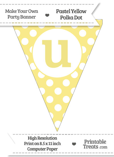 Pastel Yellow Polka Dot Pennant Flag Lowercase Letter U from PrintableTreats.com