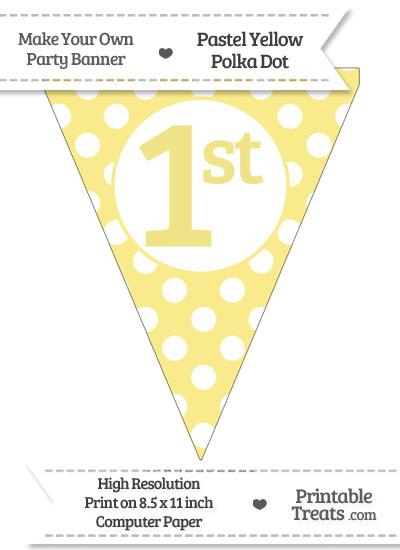 Pastel Yellow Polka Dot Pennant Flag Ordinal Number 1st from PrintableTreats.com