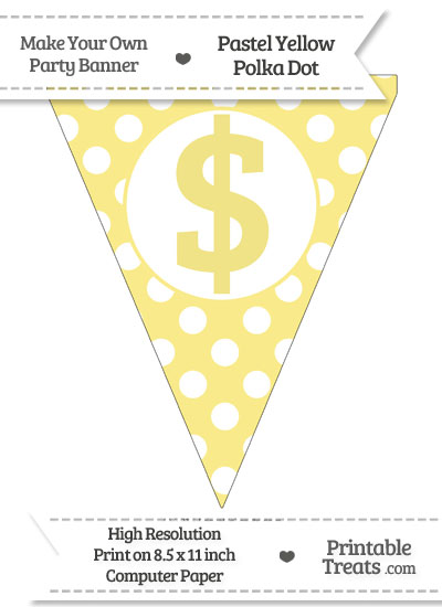 Pastel Yellow Polka Dot Pennant Flag with Dollar Sign from PrintableTreats.com