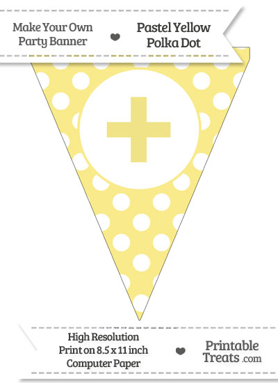 Pastel Yellow Polka Dot Pennant Flag with Plus Sign from PrintableTreats.com