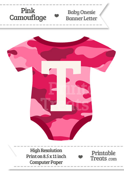 Pink Camouflage Baby Onesie Shaped Banner Letter T from PrintableTreats.com