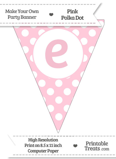 Pink Polka Dot Pennant Flag Lowercase Letter E from PrintableTreats.com