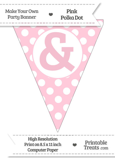 Pink Polka Dot Pennant Flag with Ampersand from PrintableTreats.com