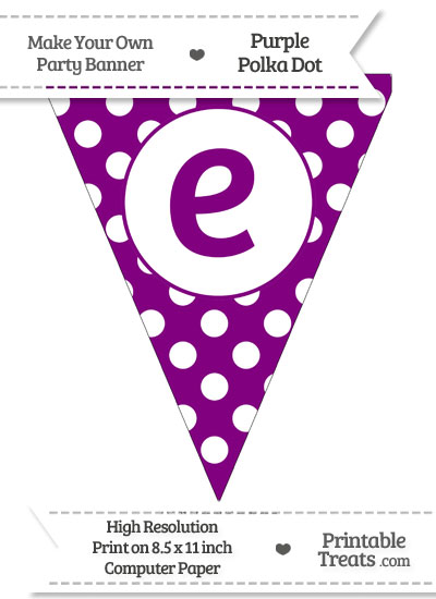 Purple Polka Dot Pennant Flag Lowercase Letter E from PrintableTreats.com