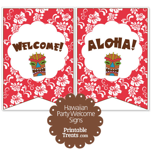 red Hawaiian party welcome sign