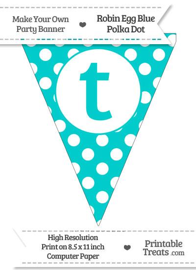 Robin Egg Blue Polka Dot Pennant Flag Lowercase Letter T from PrintableTreats.com