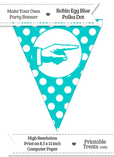 Robin Egg Blue Polka Dot Pennant Flag with Hand Pointing Right from PrintableTreats.com