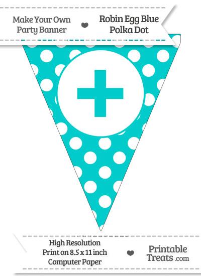 Robin Egg Blue Polka Dot Pennant Flag with Plus Sign from PrintableTreats.com