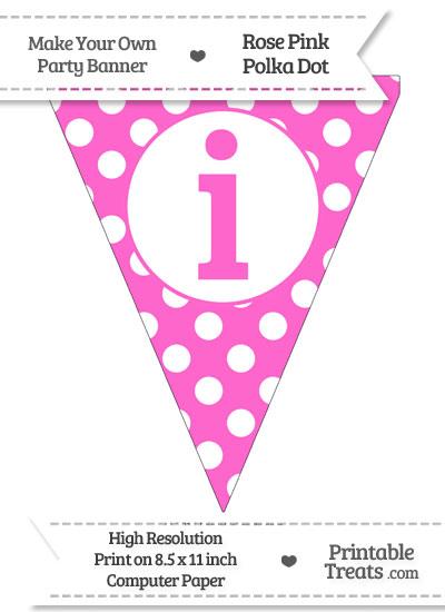 Rose Pink Polka Dot Pennant Flag Lowercase Letter I from PrintableTreats.com