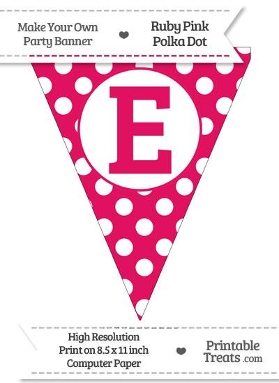 Ruby Pink Polka Dot Pennant Flag Capital Letter E from PrintableTreats.com