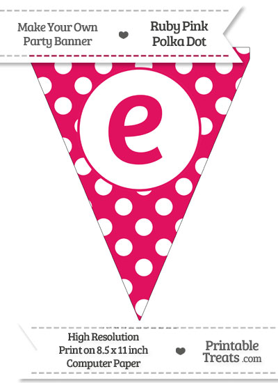 Ruby Pink Polka Dot Pennant Flag Lowercase Letter E from PrintableTreats.com