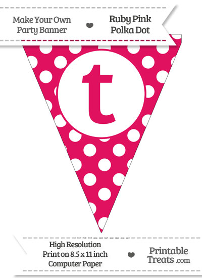 Ruby Pink Polka Dot Pennant Flag Lowercase Letter T from PrintableTreats.com