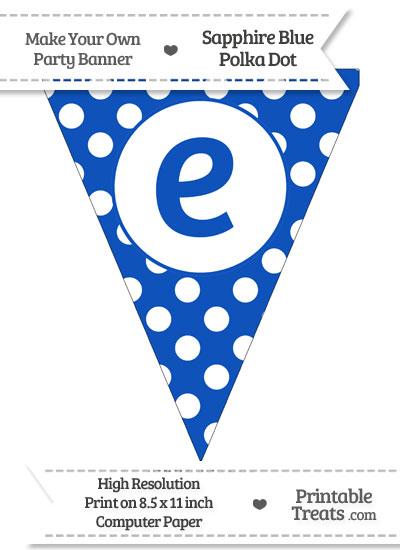 Sapphire Blue Polka Dot Pennant Flag Lowercase Letter E from PrintableTreats.com