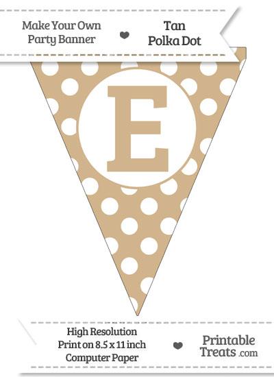 Tan Polka Dot Pennant Flag Capital Letter E from PrintableTreats.com