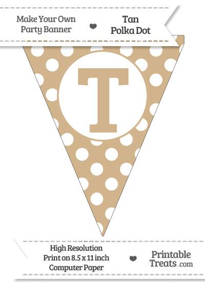 Tan Polka Dot Pennant Flag Capital Letter T from PrintableTreats.com