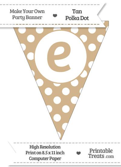 Tan Polka Dot Pennant Flag Lowercase Letter E from PrintableTreats.com