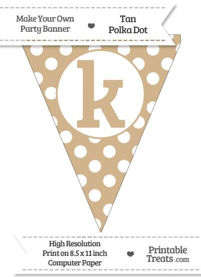 Tan Polka Dot Pennant Flag Lowercase Letter K from PrintableTreats.com