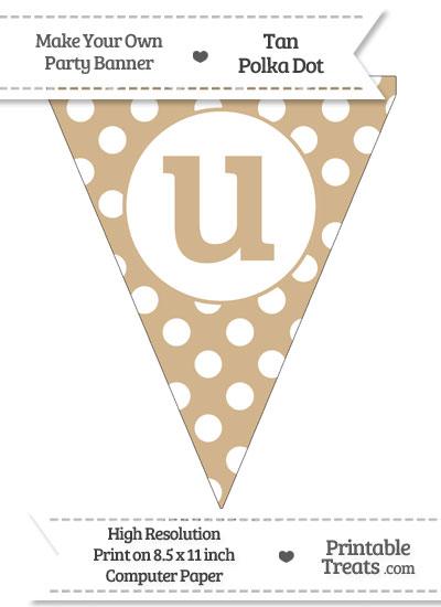Tan Polka Dot Pennant Flag Lowercase Letter U from PrintableTreats.com