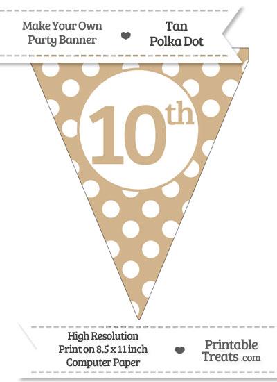 Tan Polka Dot Pennant Flag Ordinal Number 10th from PrintableTreats.com