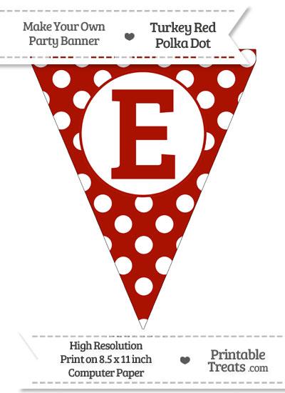 Turkey Red Polka Dot Pennant Flag Capital Letter E from PrintableTreats.com