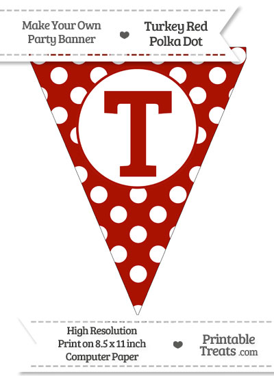Turkey Red Polka Dot Pennant Flag Capital Letter T from PrintableTreats.com