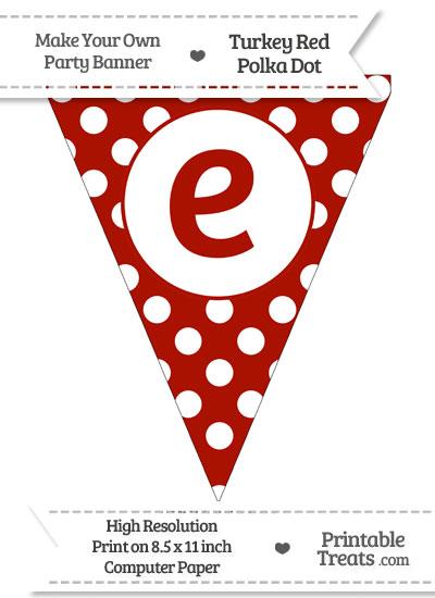 Turkey Red Polka Dot Pennant Flag Lowercase Letter E from PrintableTreats.com