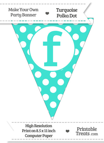 Turquoise Polka Dot Pennant Flag Lowercase Letter F from PrintableTreats.com