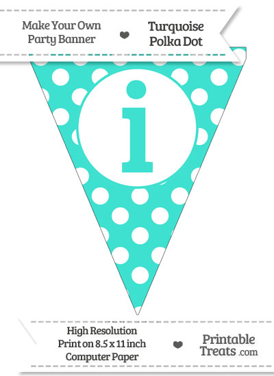 Turquoise Polka Dot Pennant Flag Lowercase Letter I from PrintableTreats.com