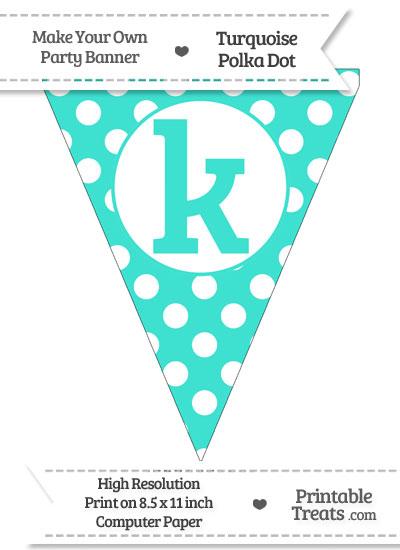 Turquoise Polka Dot Pennant Flag Lowercase Letter K from PrintableTreats.com
