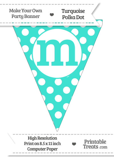 Turquoise Polka Dot Pennant Flag Lowercase Letter M from PrintableTreats.com