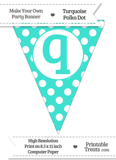Turquoise Polka Dot Pennant Flag Lowercase Letter Q from PrintableTreats.com
