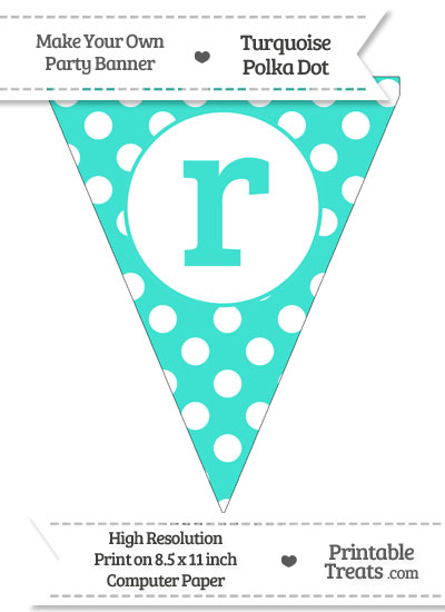Turquoise Polka Dot Pennant Flag Lowercase Letter R from PrintableTreats.com