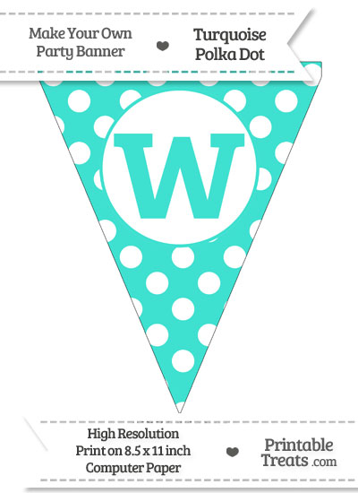 Turquoise Polka Dot Pennant Flag Lowercase Letter W from PrintableTreats.com