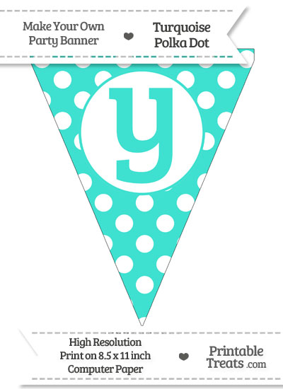 Turquoise Polka Dot Pennant Flag Lowercase Letter Y from PrintableTreats.com